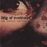 See Through the Lies — Day Of Contempt