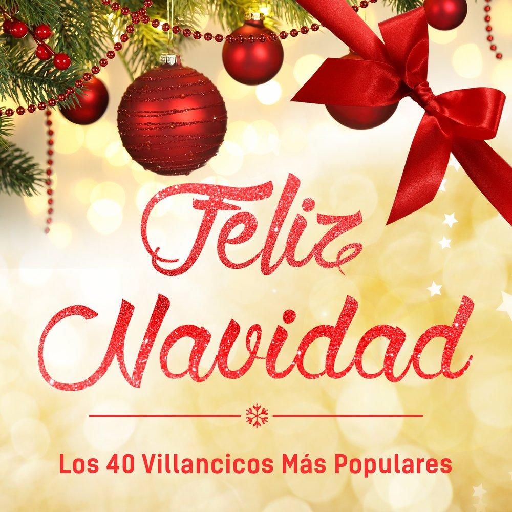 Villancico Feliz Navidad A Todos.Feliz Navidad Los 40 Villancicos Mas Populares Slushat