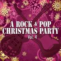 A Rock & Pop Christmas Party Vol. 4 — сборник