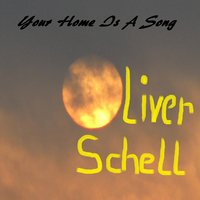 Your Home Is a Song — Oliver Schell feat. Emanuel Dürr & Andrea Glanz-Schell