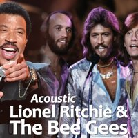 Acoustic Lionel Ritchie & The Bee Gees — Bee Gees, Lionel Richie