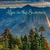 Alps in the Summer — Yoga Sounds