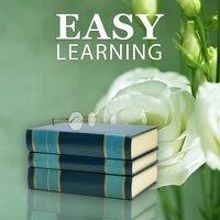 Easy Learning – Classical Music to Concentration, Easy Exam, Study Sounds, Train Your Brain, Classical Composers to Study — Inspirational Study Music Guys