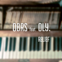 Relief — OBRS feat. Oly., Oly., OBRS