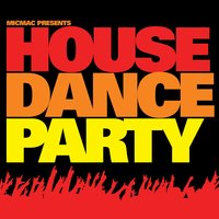 Micmac House Dance Party — сборник