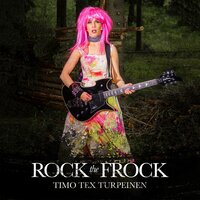 Rock the Frock — Timo Turpeinen