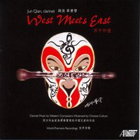 West Meets East — Various Composers, Jun Qian