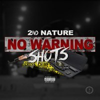 No Warning Shots — 2nd Nature