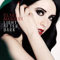 Light After Dark — Clare Maguire