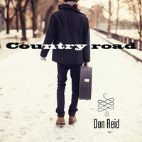 Country Road — Don Reid