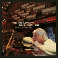 Other Aspects, Live at the Royal Festival Hall — Paul Weller