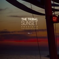 The Tribal Sunset Sessions, Vol. 2 — сборник