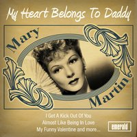 My Heart Belongs to Daddy — Mary Martin