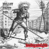 Hollow Money God — Howling Mind Glide