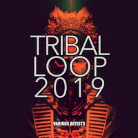 Tribal Loop 2019 — сборник