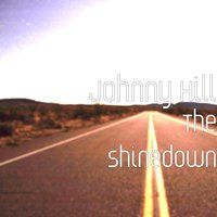 The Shinedown — Johnny Hill