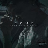 Gwenevere Vincent — Tome