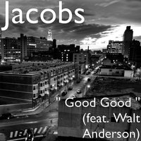 Good Good — Jacobs, Walt Anderson