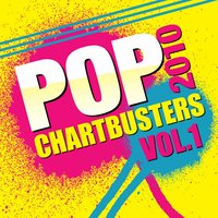 Pop Chartbusters 2010 Vol. 1 — The CDM Chartbreakers