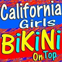 California Girls Bikini on Top — сборник