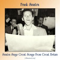 Sinatra Sings Great Songs From Great Britain — Frank Sinatra