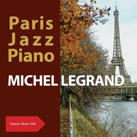 Paris Jazz Piano — Michel Legrand & Son Trio, Жорж Орик