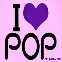 I Love Pop, Vol. 9 — сборник