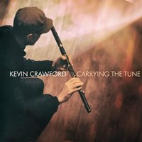 Carrying the Tune — Kevin Crawford