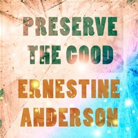 Preserve The Good — Ernestine Anderson