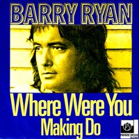 Where Were You — Barry Ryan
