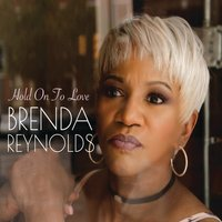 Hold on to Love — Brenda Reynolds, Brenda Cammack