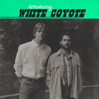 Introducing White Coyote — White Coyote