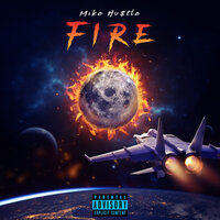 Fire — Mike Hustle