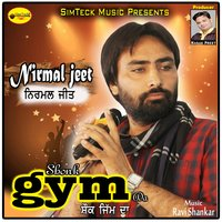 Shonk Gym Da — Nirmal Jeet
