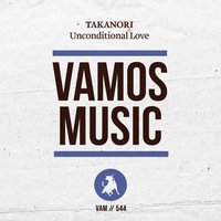 Unconditional Love — Takanori