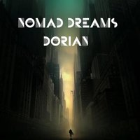 Nomad Dreams — Dorian
