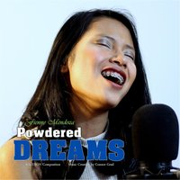 Powdered Dreams — Fienness Mendoza