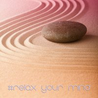 #relax Your Mind (Second Step) — Steel Nouveau, Steel Nouveau feat. Stefano Somalvico & Vincenzo Onida, Vincenzo Onida, Stefano Somalvico