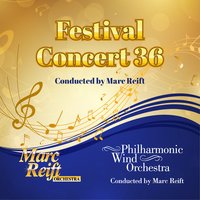 Festival Concert 36 — Marc Reift, Philharmonic Wind Orchestra & Marc Reift Orchestra
