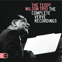 The Complete Verve Recordings — Teddy Wilson