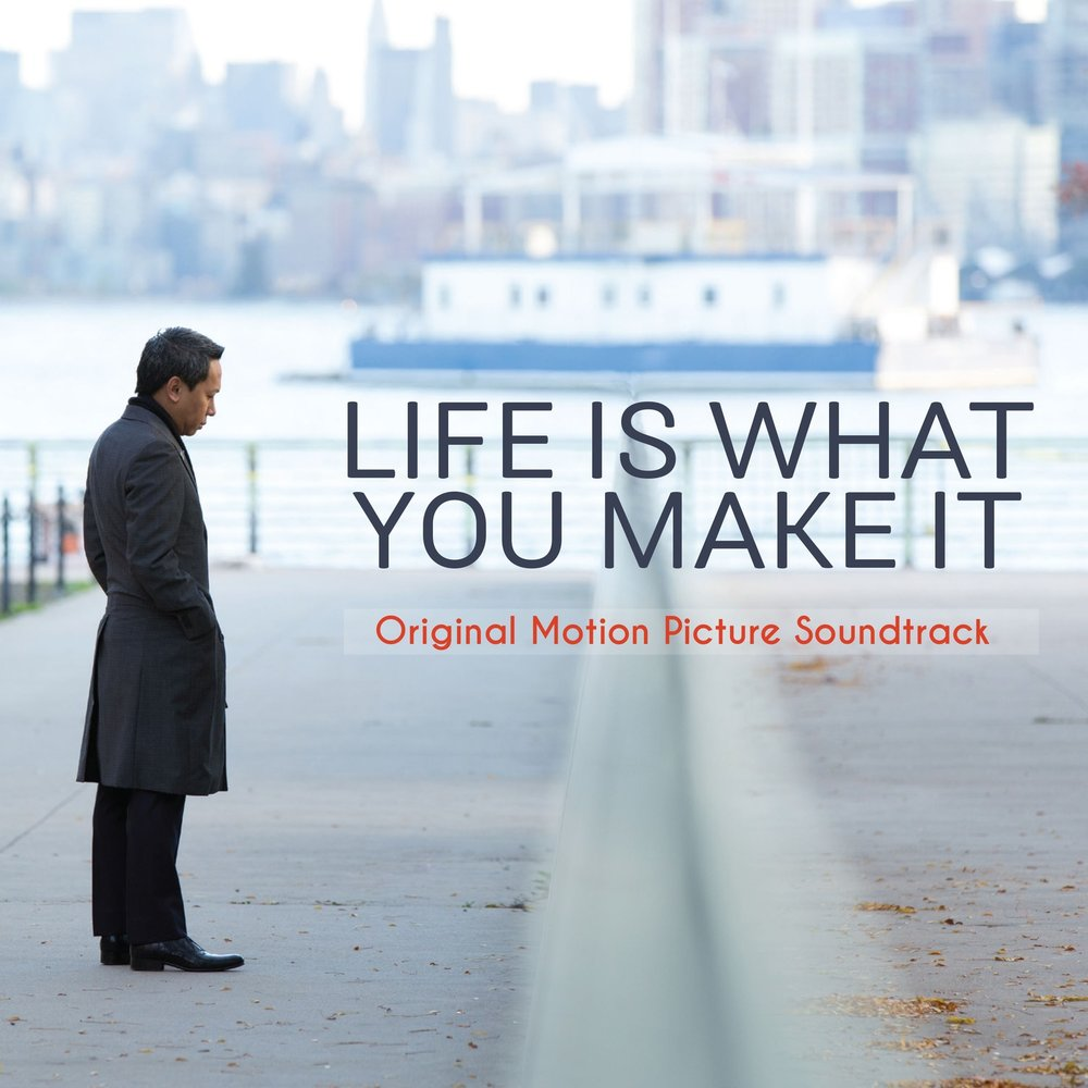 life is what you and you