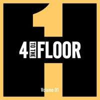 4 To The Floor Volume 01 — сборник