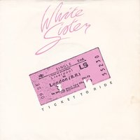 Ticket to Ride — White Sister