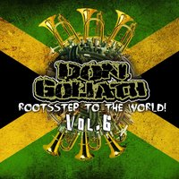 Rootsstep to the World, Vol. 6 — Don Goliath