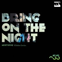 Bring On The Night — NFiftyFive feat. Bobbie Gordon, NFiftyFive