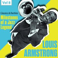 Milestones of a Jazz Legend: Louis Armstrong, Vol. 8 — Louis Armstrong, Billy Kyle, Mort Herbert, Barrett Deems, Sy Oliver Chorus, Sy Oliver