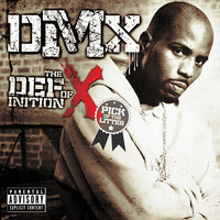 The Definition of X: Pick Of The Litter — DMX