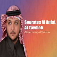 Sourates Al Anfal, At Tawbah — Abderrazaq Al Dulaimi