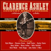 Country Music Pioneer — Clarence Ashley