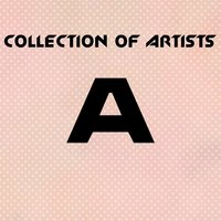 Collection of Artists A — сборник